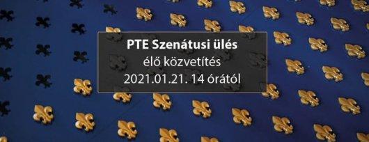 Élő közvetítés a PTE Szenátusi üléséről (2021.01.21. 14 óra)