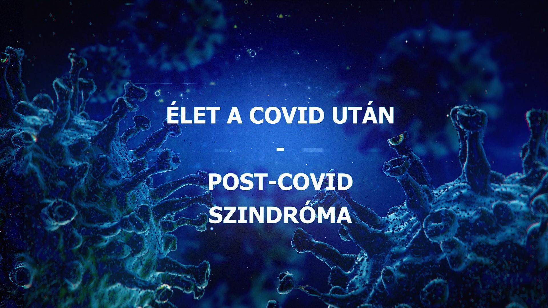 Élet a covid után - post-covid szindróma